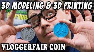 How To 3D Model & 3D Print Custom Vlogger Fair Coins : Tutorial