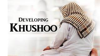Developing Khushoo in Salah - Lover Analogy