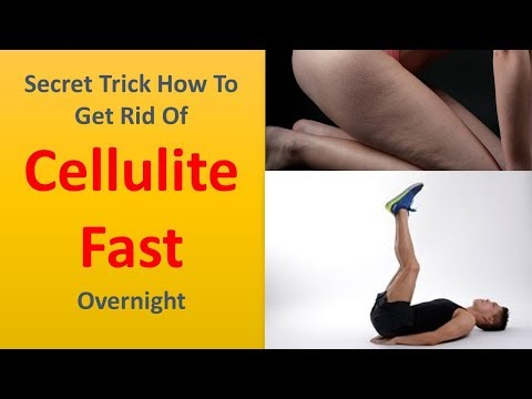 Secret Trick How To Get Rid Of Cellulite Fast Overnight Lose Thigh Fat