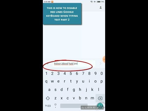 This is How to Disable Red Lines Google keyBoard Spell checker: Gboard