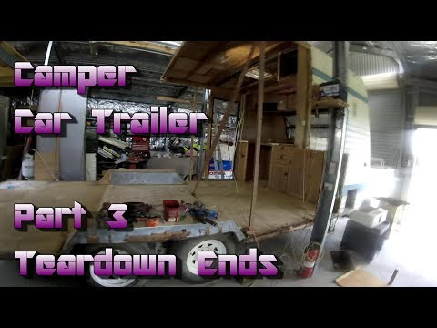 Making a Camper Car Trailer out of a Caravan -  Part 3