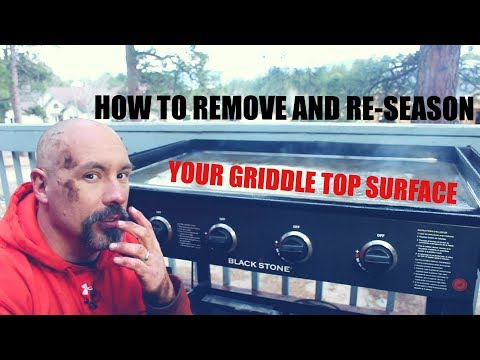 How To Remove And Re-season A Blackstone Griddle Top Surface