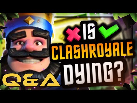 Is Clash Royale Dying? Will I Ever Quit YouTube? Q&A UNFILTERED