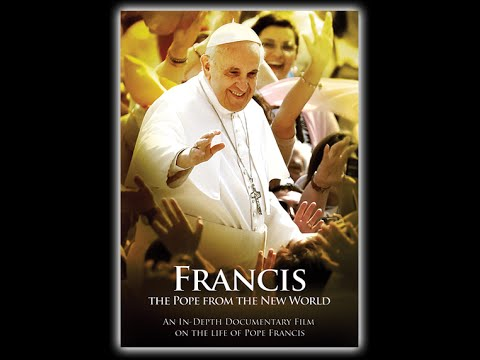 Francis: The Pope From The New World - Full Documentary