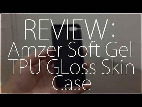 Review : Amzer Soft Gel TPU Gloss Skin Case