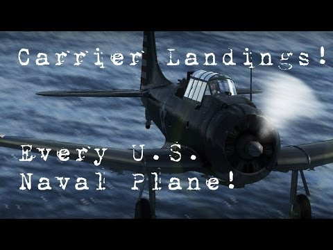 War Thunder! | All U.S.Navy Planes | Carrier Landings!