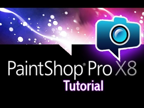 PaintShop Pro X8 - Tutorial for Beginners [+General Overview]