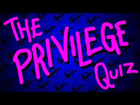 THE PRIVILEGE QUIZ