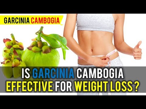 Is Garcinia Cambogia Effective for Weight Loss ?