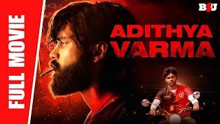 Adithya Varma - New Full Hindi Dubbed Movie   Dhruv Vikram, Banita Sandhu   Full HD