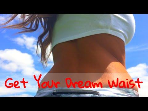 How To Achieve Your Dream Waist