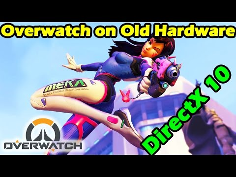 Playing Overwatch on DirectX 10 With Nvidia GT 230m - Overwatch on Old Hardware