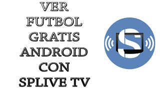 Download Ver television Online con Splive TV android Video