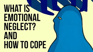 What Is Emotional Neglect? And How to Cope