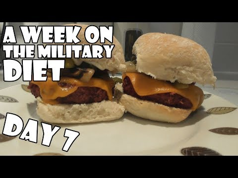 A Week On The Military Diet DAY 7