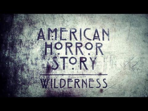 American Horror Story : Wilderness