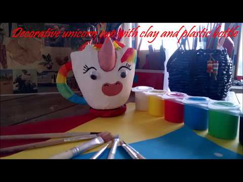 Plastic bottle craft /Best use of waste idea/How to make a decorative unicorn cup using clay.