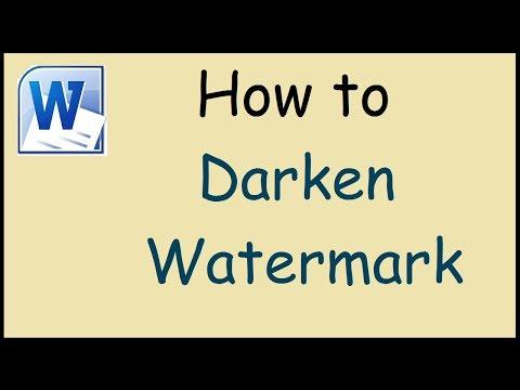 How to darken watermarks in Microsoft Word