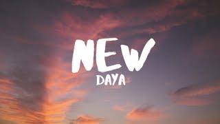 Daya - New (Lyrics)