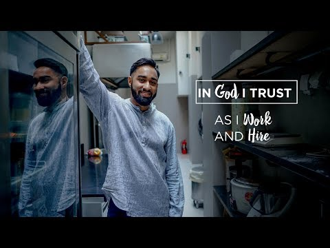 In God I Trust: As I Work and Hire