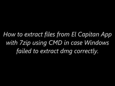 How to Extract DMG and HFS from El Capitan App Using 7z CMD on Windows OS