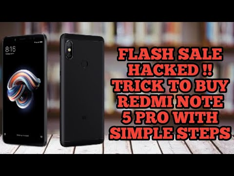 Trick to buy redmi note 5 pro in flash sale! No app needed !! Latest method 