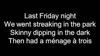 Katy Perry Last Friday Night (TGIF) Lyrics