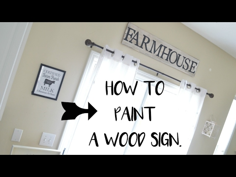 HOW TO PAINT A WOOD SIGN? THE EASY WAY| FARMHOUSE SIGN