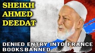 Sheikh Deedat denied entry into France, books banned