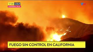 Incendio fuera de control en California