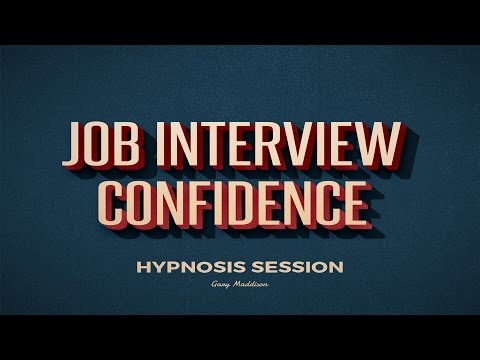 Job Interview Confidence Hypnosis Session