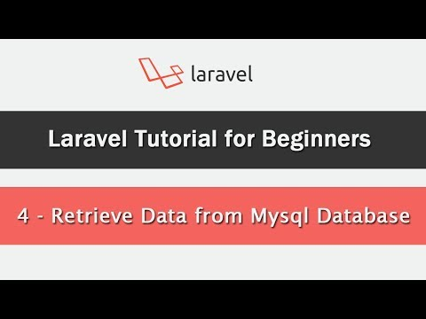 Laravel Tutorial for Beginners - Retrieve Data from Mysql Database