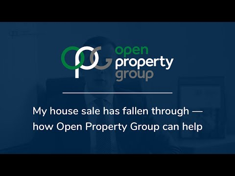 My house sale has fallen through - how Open Property Group can help