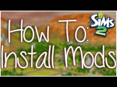 The Sims 2 | How To: Install Mods and Custom Content