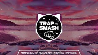 Martin Garrix - Animals (Victor Niglio & Martin Garrix Festival Trap Remix) {High Quality}