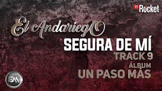 9. Segura De Mi - El Andariego - Con Letra [Musica Popular]