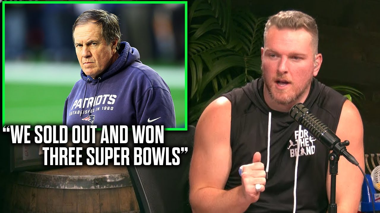 """Pat McAfee Reacts To Bill Belichick """"We Sold Out And Won Three Super Bowls"""""""