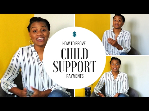 Child Support - How to Prove Child Support Payments