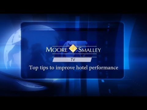 Top tips to improve hotel performance