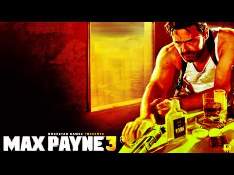 Max Payne 3 - Soundtrack - PILLS