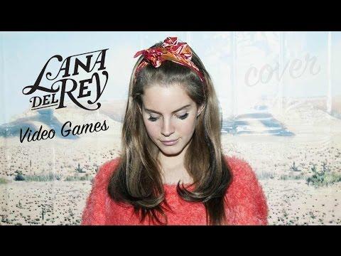 Lana Del Rey - Video Games [Cover] - Stan