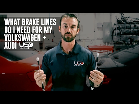 What Brake Lines Do I Need For My  VW/Audi?   USP Motorsports