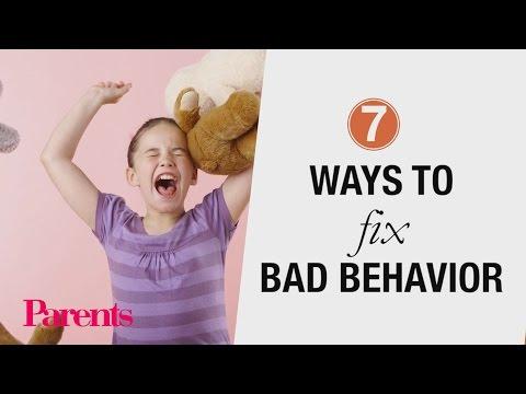 7 Ways to Fix Bad Behavior   Parents