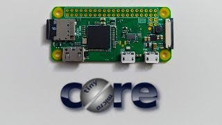 Tiny Core Raspberry Pi Zero W Install