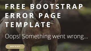 Bootstrap Error Page Template - Free HTML Website Templates