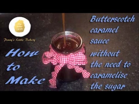 butterscotch/caramel sauce, easy, no need to caramelise the sugar.