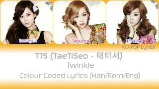 TaeTiSeo (소녀시대-태티서) - Twinkle Colour Coded Lyrics (Han/Rom/Eng)