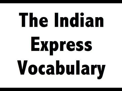 English Vocabulary - Indian Express Newspaper - Hindi Explanation