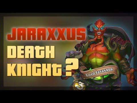 Hearthstone - Is Juraxxus Deathknight?