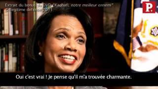 Kadhafi le séducteur, par Condoleeza Rice